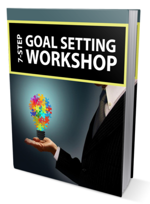 7-Step Goal Setting Workshop