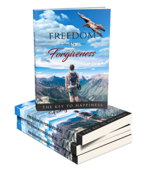 Freedom In Forgiveness Ebook