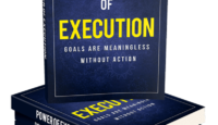 Power of Execution - Goals Are Meaningless Without Action Ebook