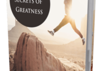 The 7 Secrets of Greatness