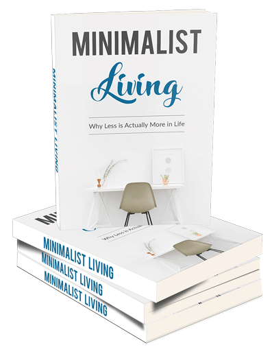 Minimalist Living - Why Less Is Actually More In Life