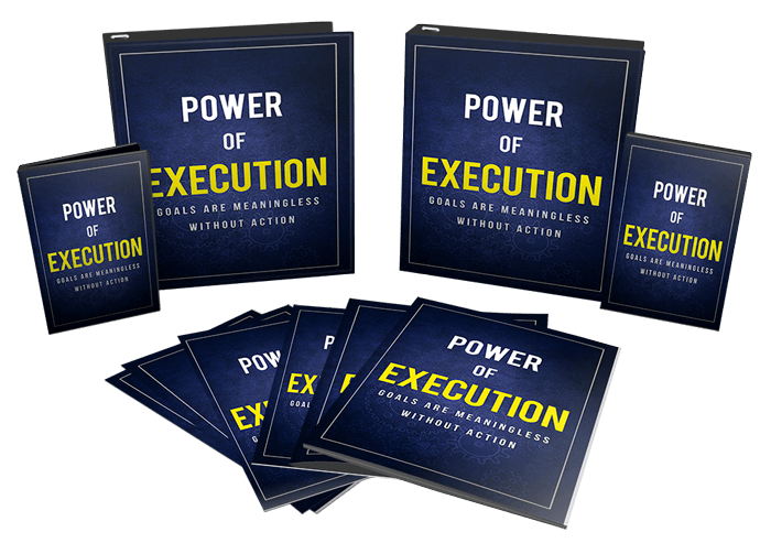 Power of Execution - Goals Are Meaningless Without Action
