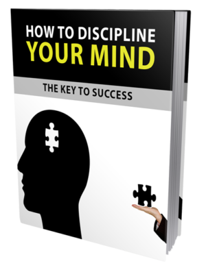 How To Discipline Your Mind Ebook
