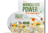 The Miraculous Power of Fruits and Vegetables PRO