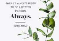 Be A Better Person by Sonya Teclai