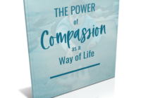 The Power of Compassion As A Way of Life